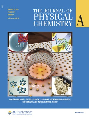 Journal of Physical Chemistry A: Volume 119, Issue 4