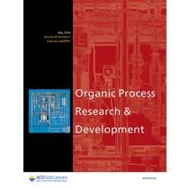 Organic Process Research & Development: Volume 18, Issue 5